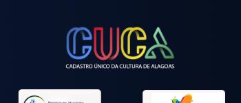 CADASTRO ÚNICO DA CULTURA DE ALAGOAS - CUCA