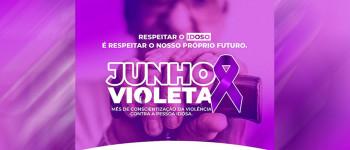 Junho é o mês oficial da Conscientização da Violência Contra a Pessoa Idosa!